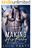 Making His Baby: A Billionaire Romance