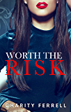 Worth The Risk