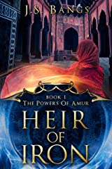 Heir of Iron (The Powers of Amur Book 1) Kindle Edition