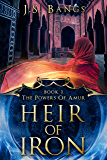 Heir of Iron (The Powers of Amur Book 1)