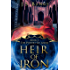 Heir of Iron (The Powers of Amur Book 1) (English Edition)