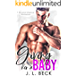 Giving Her A Baby: A Second Chance Romance