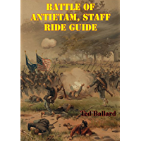 Battle Of Antietam, Staff Ride Guide [Illustrated Edition] (English Edition)