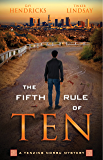 The Fifth Rule of Ten (Tenzing Norbu Mystery Book 5)