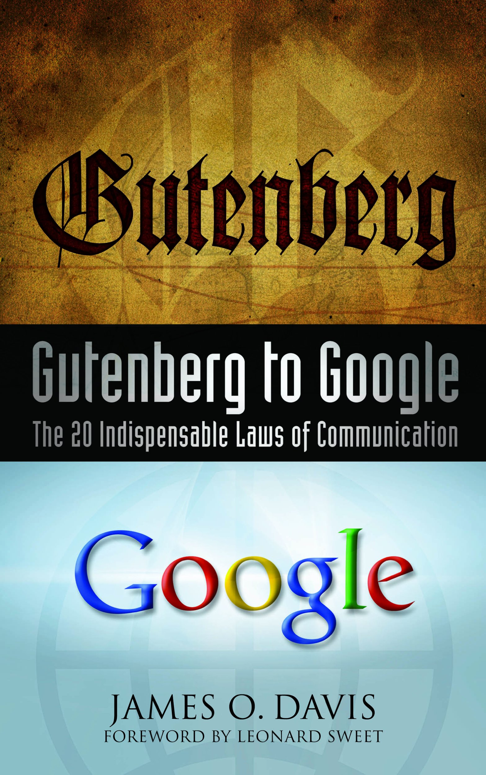 Download Gutenberg to Google: The 20 Indispensable Laws Of Communication PDF