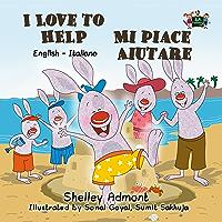I Love to Help Mi piace aiutare (English Italian Bilingual Collection) (Italian Edition)
