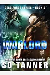 Warlord: Dead Force Book 5 Kindle Edition