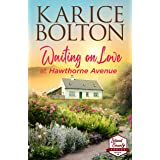 Waiting on Love at Hawthorne Avenue: A Small Town Romance (Island County Series Book 15)