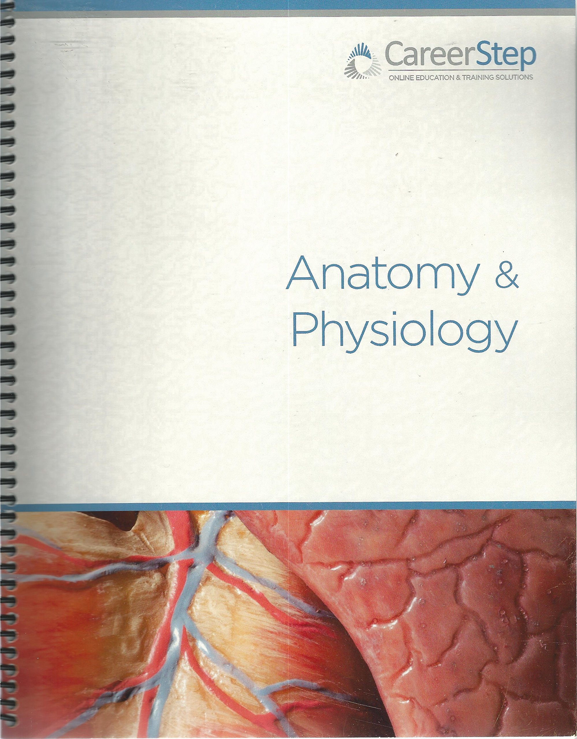 Career Step, Anatomy & Physiology (2013): 9781893418158: Amazon.com ...