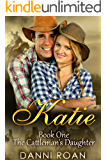 Katie: Book One: The Cattleman's Daughters