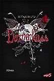 Dornenkuss (Splitterherz-Trilogie 3)