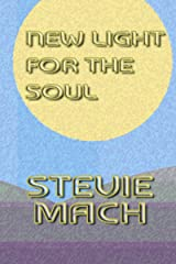 New Light for the Soul Kindle Edition
