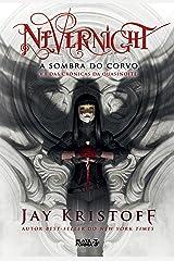 Nevernight: Sombra do corvo (Crônicas da Quasinoite Livro 1) eBook Kindle