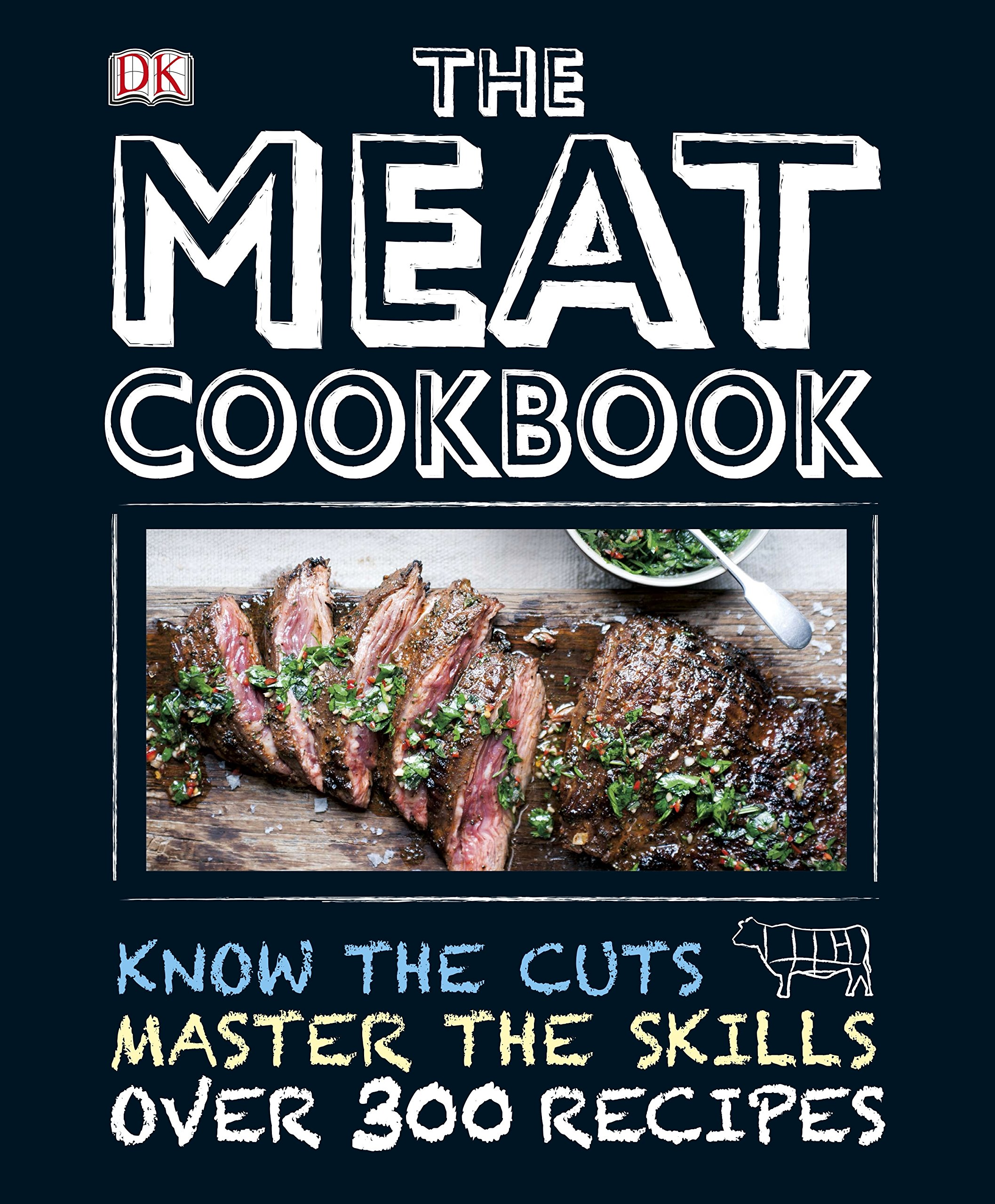 The Meat Cookbook  Dk Cookery And Food