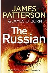 The Russian: (Michael Bennett 13). The latest gripping Michael Bennett thriller Kindle Edition