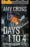 Days 1 to 4 (Mass Extinction Event)