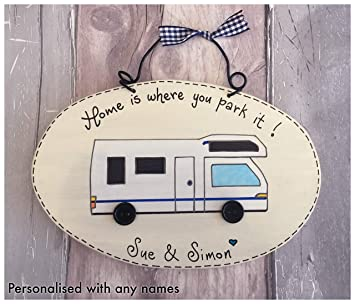 Yorkshire Craft Creations Personalised Motor Home Sign - Home is where you park it Plaque Motorhome