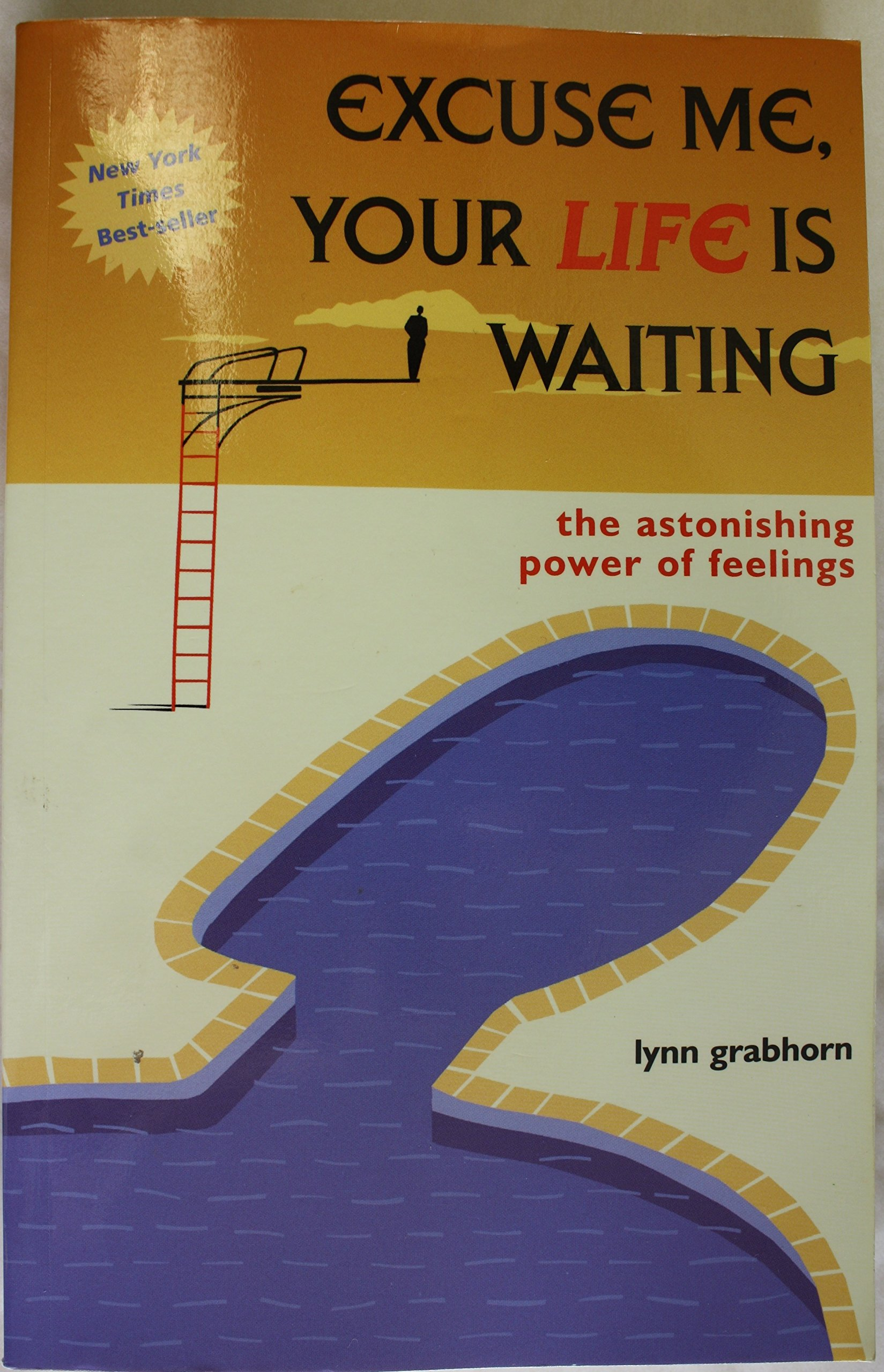 Excuse Me, Your Life Is Waiting pdf