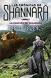 La canción de Shannara (Las crónicas de Shannara nº 3)