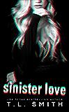 Sinister Love (Dark Intentions Duet Book 2) (English Edition)
