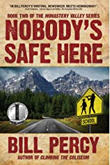 Nobody's Safe Here (Monastery Valley Book 2) Kindle Edition