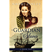 A Guardian of Slaves (A Slave of the Shadows Book 2)