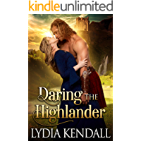 Daring the Highlander: A Steamy Scottish Historical Romance Novel