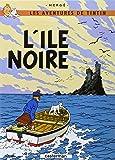 Les Aventures de Tintin: L'Ile Noire (French Edition of The Black Island)