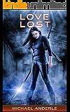 Love Lost (The Kurtherian Gambit Book 3) (English Edition)