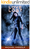 Love Lost (The Kurtherian Gambit Book 3)