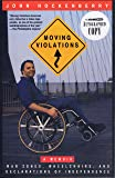 Moving Violations - War Zones, Wheelchairs, And Declarations Of Independence - A Memoir