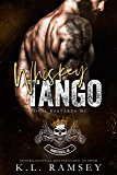Whiskey Tango (Royal Bastards MC: Huntsville Chapter Book 2): Royal Bastards MC: Huntsville Chapter Book 2
