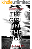 The Girl in the Box: A Psychological Suspense Novel (A Let Me Go series Book 1)