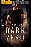 Dark Zero (The Dark Chronicles Book 1)