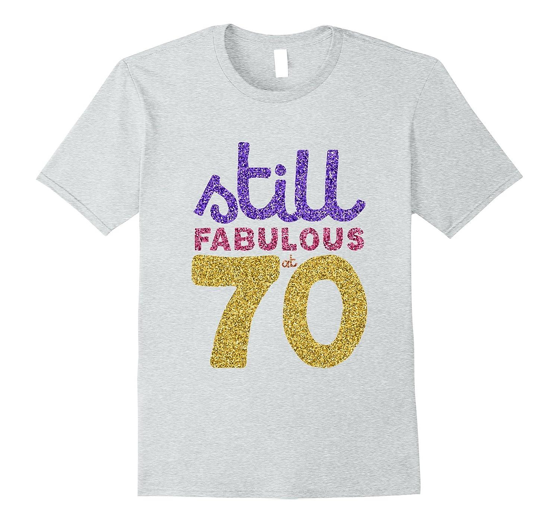 70th Birthday Shirt Funny 70 Year Old Gift Tshirt Men Womens ANZ