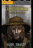 Calhei No More (Wycaan Master Book 6)