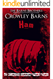 Ham: An Extreme Horror Short Story (English Edition)