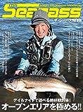 The SeaBass(6) 2017年 06 月号 [雑誌]: つり人 増刊