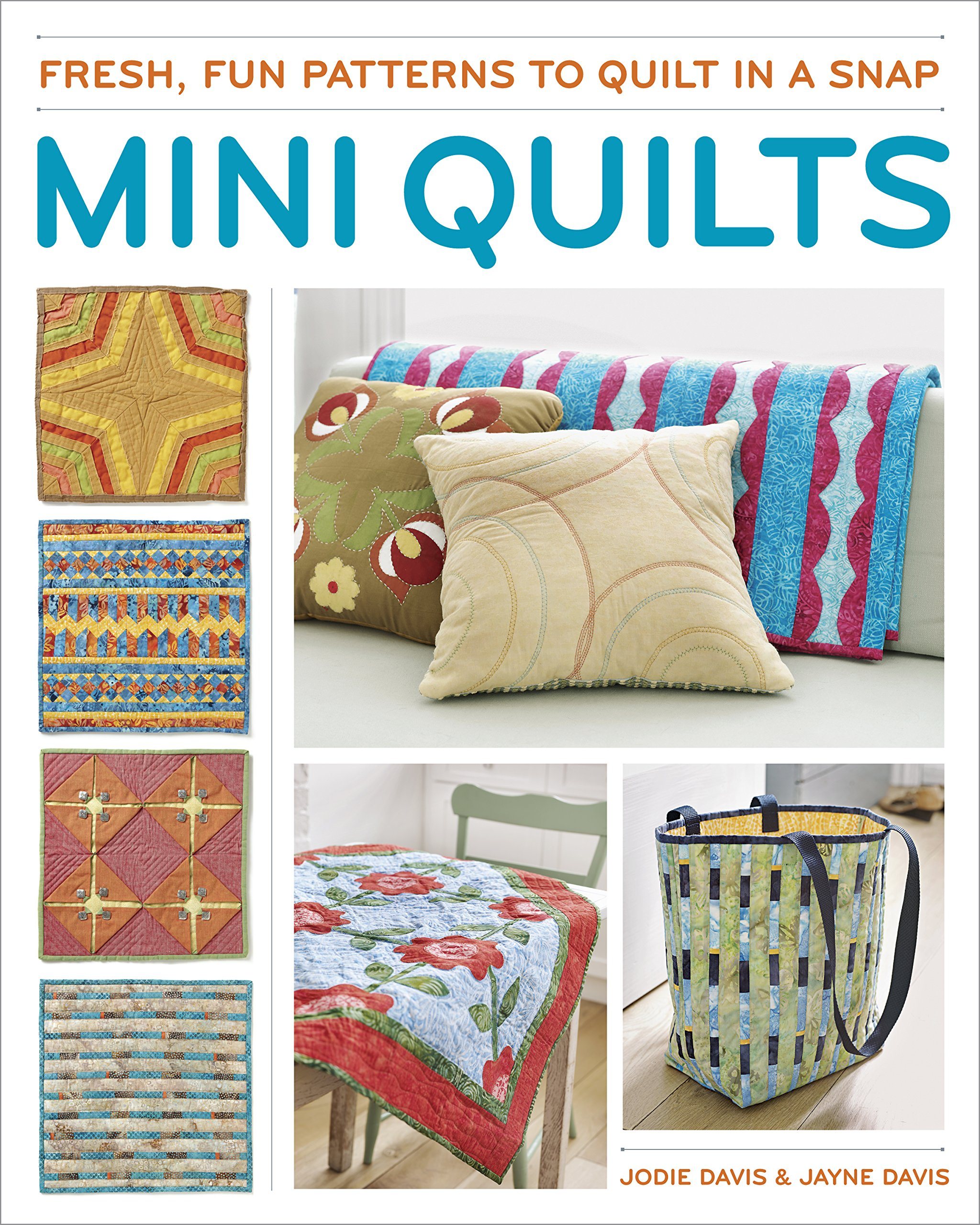 Mini Quilts: Fun patterns to quilt in a snap ebook