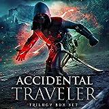 Accidental Traveler Box Set Volumes 1-3: An Epic Fantasy Gaming Adventure Trilogy