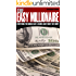 The Easy Millionaire: Everything You Should Have Learned About Money But Didn't