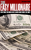 The Easy Millionaire: Everything You Should Have Learned About Money But Didn't (English Edition)