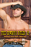 The Cowboy's Rules: 2 (Cowboys After Dark Book 4)