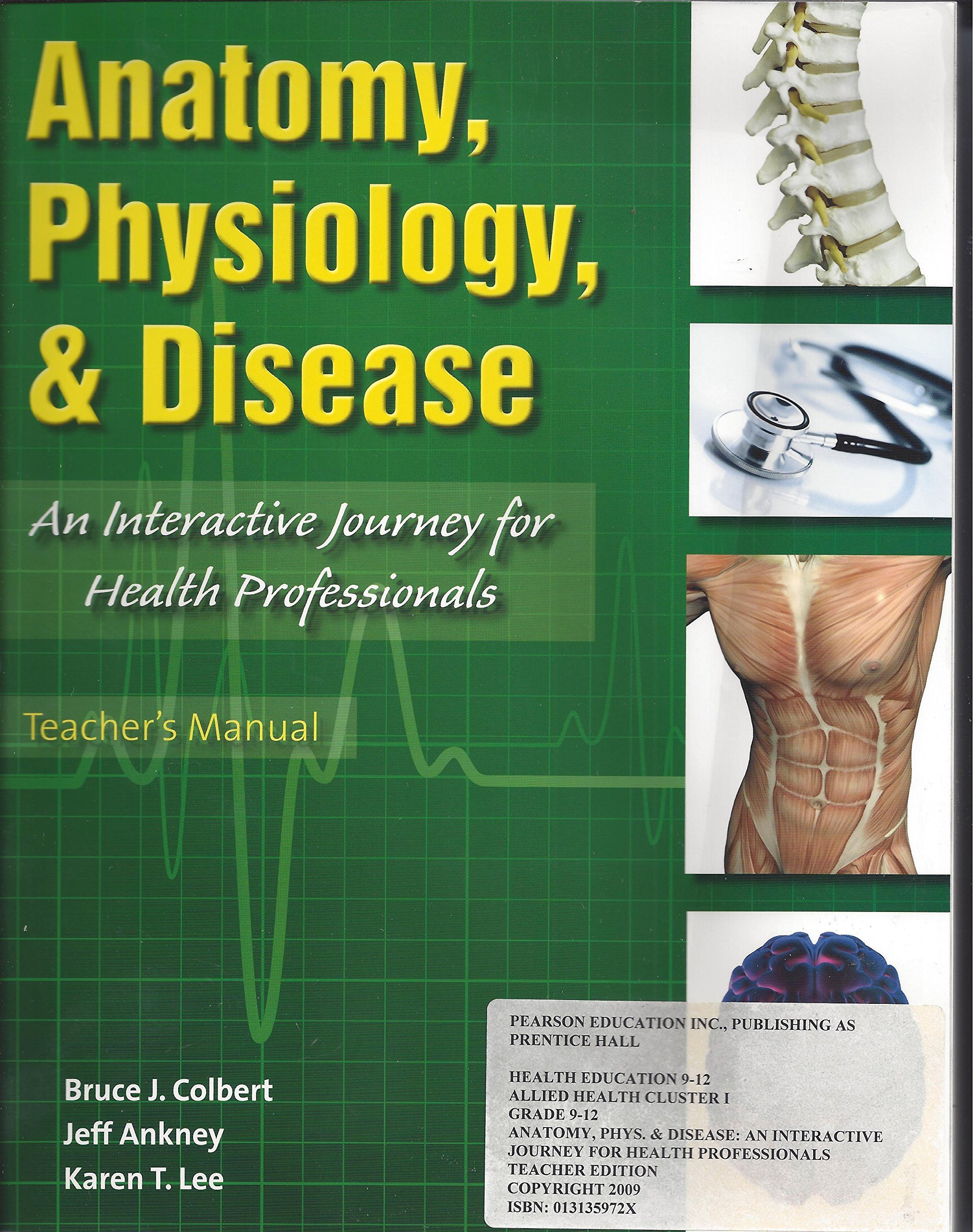 Anatomy, Physiology, and Disease, an Interactive Journey for Health ...