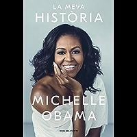 La meva història (Catalan Edition)