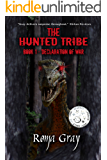 The Hunted Tribe: Book 1: Declaration of War