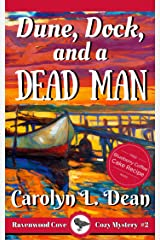 DUNE, DOCK, and a DEAD MAN: A Ravenwood Cove Cozy Mystery (book 2) Kindle Edition