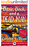 DUNE, DOCK, and a DEAD MAN: A Ravenwood Cove Cozy Mystery (English Edition)
