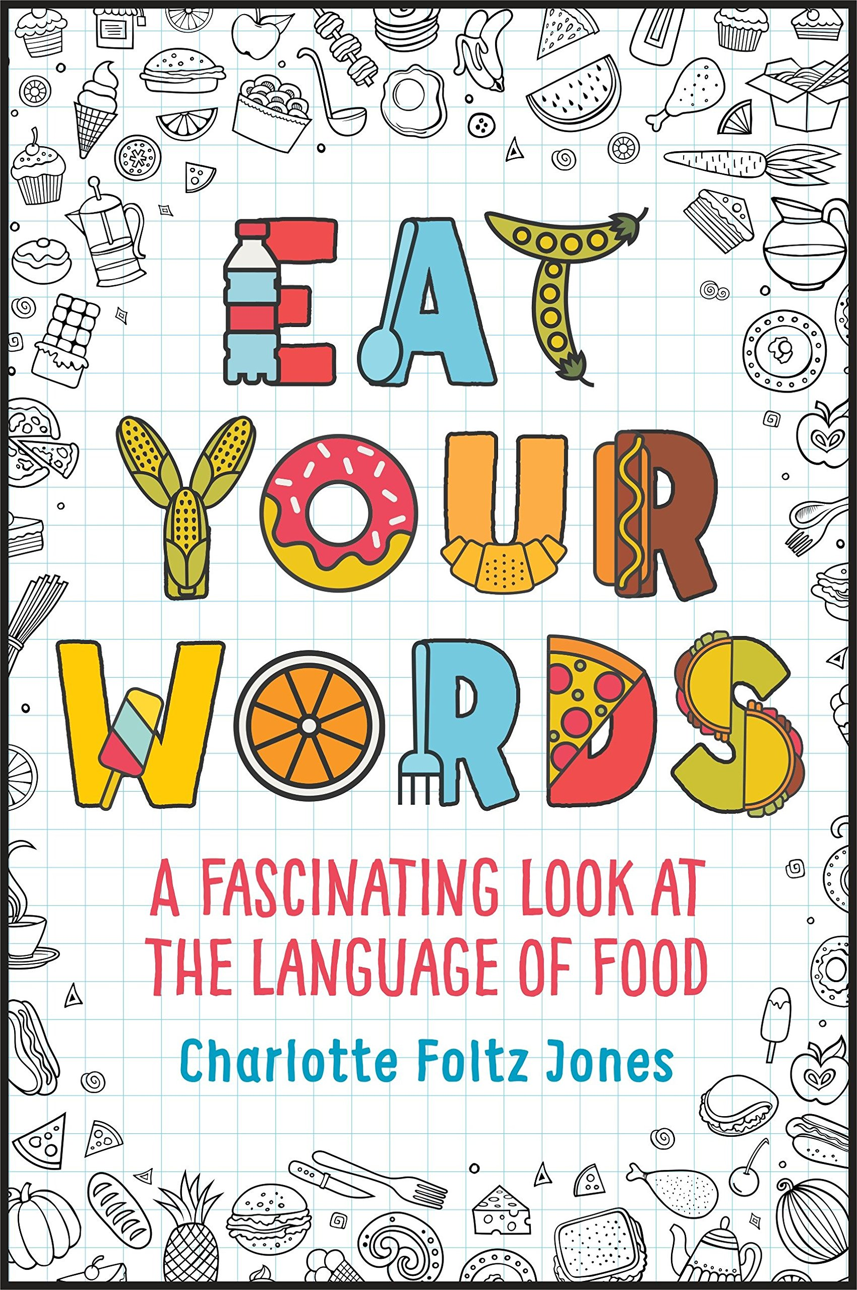 Eat Your Words by Delacorte Books for Young Readers