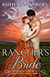 The Rancher's Bride (Wyoming)